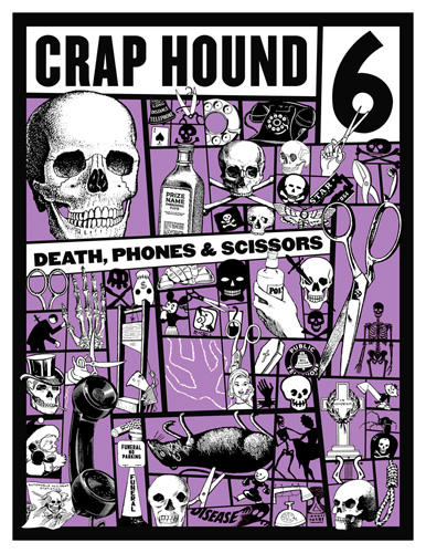 Crap Hound #6: Death, Phones & Scissors, Tejaratchi, Sean